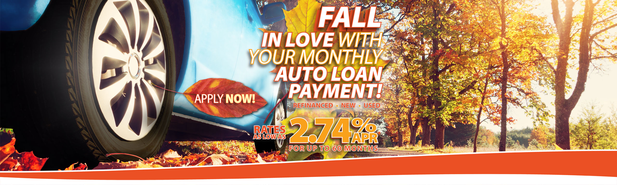 Fall In Love With Your Monthly Auto Loan Payment!