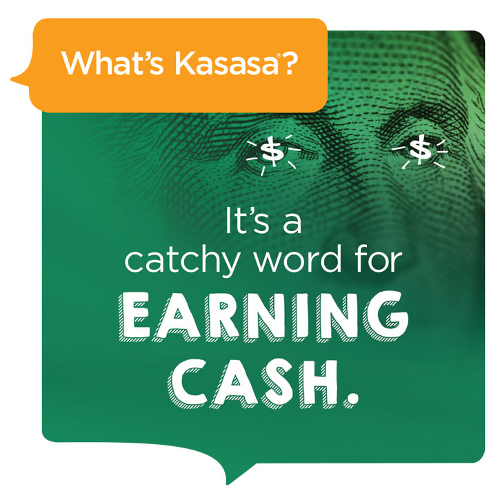 What's Kasasa? It's a catchy word for earning cash.